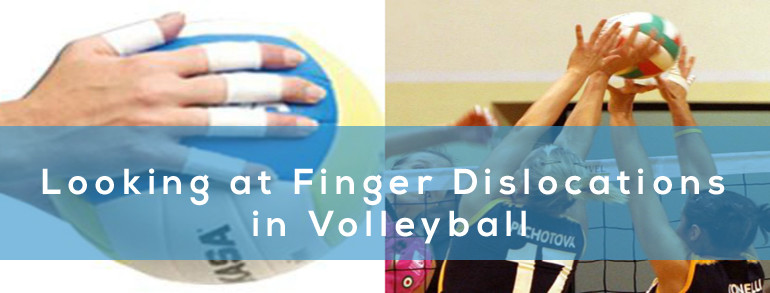 Looking at Finger Dislocations in Volleyball